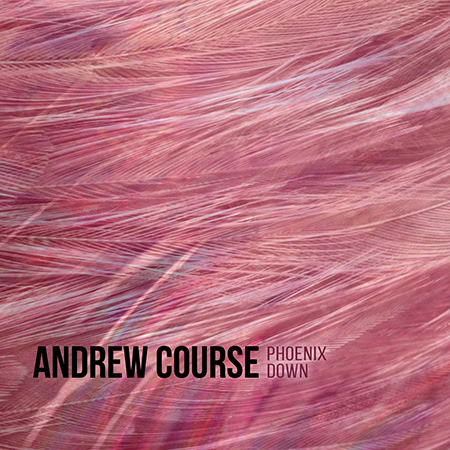 Andrew Course - Phoenix Down