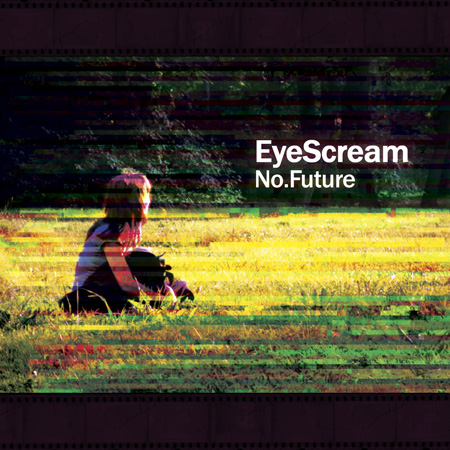 EyeScream - No.Future