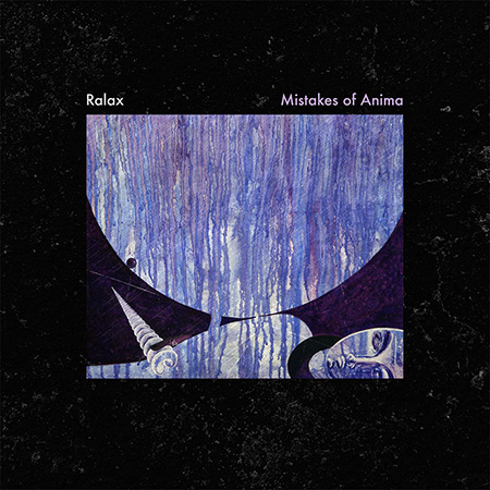 Ralax: Mistakes of Anima