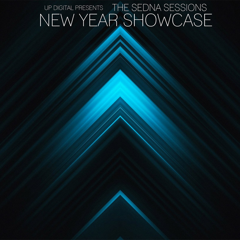 The Sedna Sessions NEW YEARS SHOWCASE