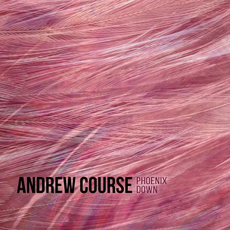 Andrew Course - Phoenix Down