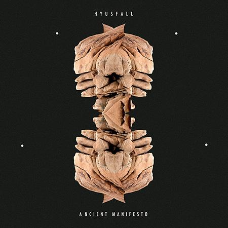 Hyusfall: Ancient Manifesto