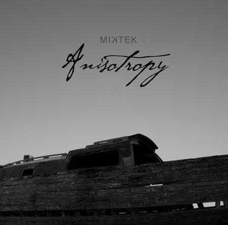 [AR_012] Miktek - Anisotropy