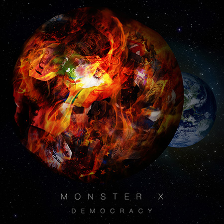 Monster X - Democracy