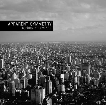 [AR_009] Apparent Symmetry - Mourn / Remixed