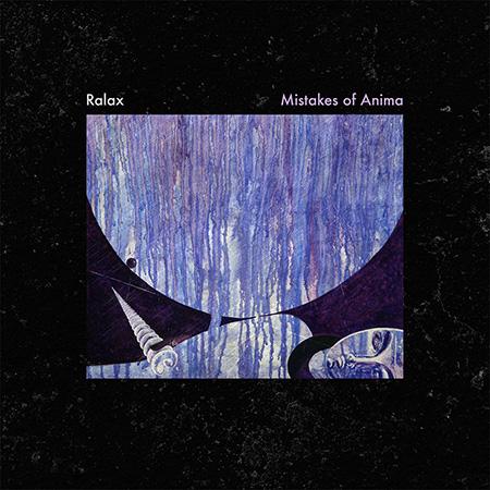 Ralax: Mistakes of Anima